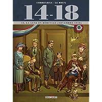 14 - 18 Tome 10. La Lune en héritage (novembre 1918)