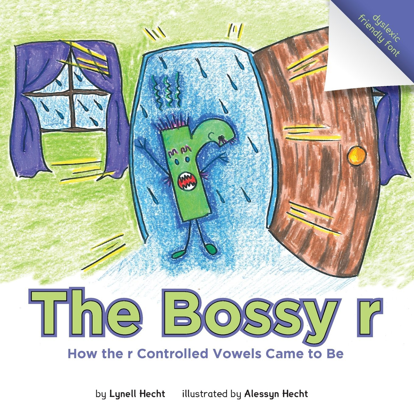 The Bossy r: How the r Controlled Vowels Came to Be: Lynell Hecht ...
