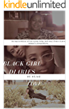 Black Girl Diaries Love