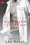 His Billion Dollar Baby (Entangled Indulgence)