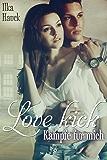 Love Kick: Kämpfe für mich (German Edition)