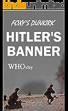 Hitler's Banner (Foxy's War Book 2)
