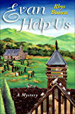 Evan Help Us: A Mystery (Constable Evans Mysteries Book 2)