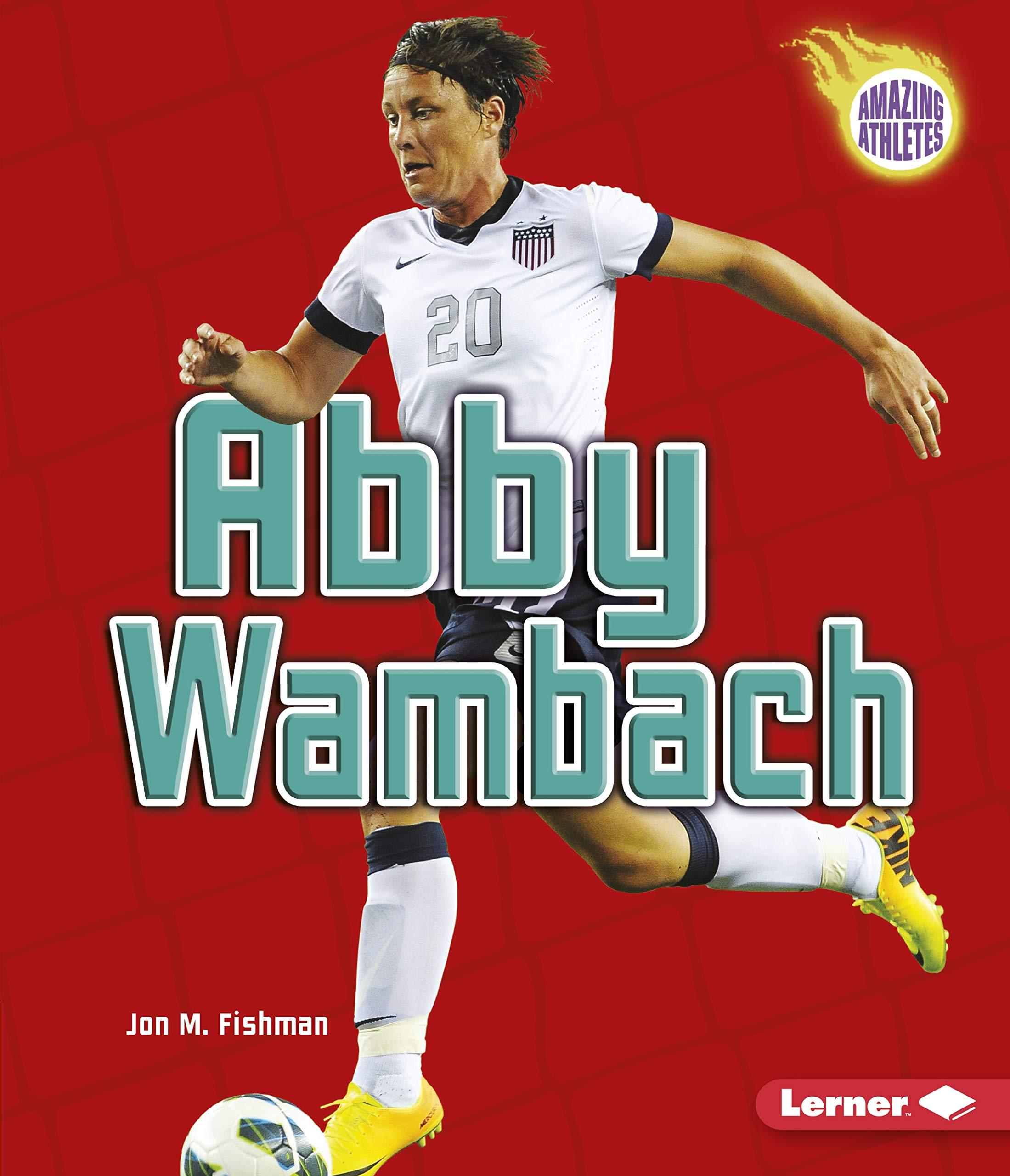 Download Abby Wambach (Amazing Athletes) PDF ePub fb2 book