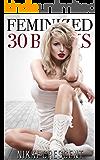 FEMINIZED: 30 BOOKS MEGA BUNDLE (English Edition)
