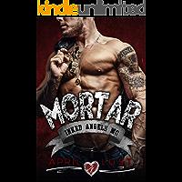 Mortar: A Motorcycle Club Romance (Inked Angels MC)