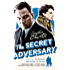 The Secret Adversary (Tommy & Tuppence) (Tommy and Tuppence Series Book 1)