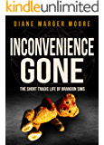 INCONVENIENCE GONE: The Short Tragic Life Of Brandon Sims (English Edition)