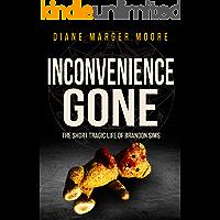 INCONVENIENCE GONE: The Short Tragic Life Of Brandon Sims