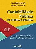 Contabilidade Pública - 3ª edição de 2020: da Teoria à Prática