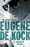 Eugene de Kock: Assassin for the State