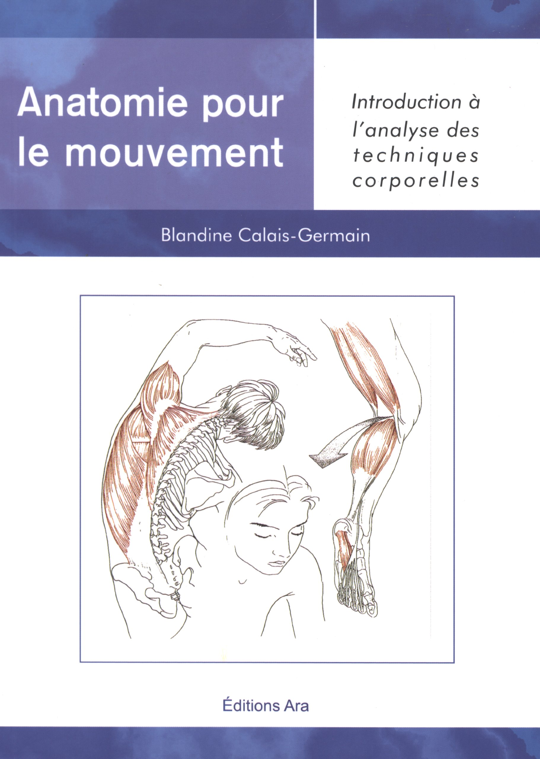 Anatomie pour le mouvement 1N.E.: Amazon.ca: Blandine Calais-Germain ...