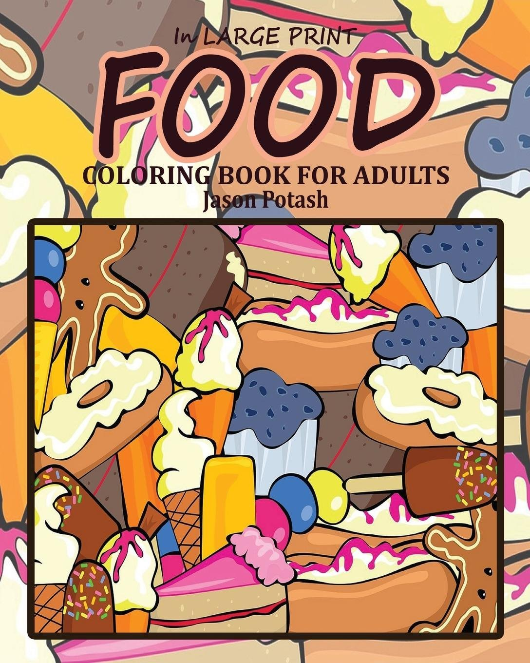Download Food Coloring Book for Adults ( in Large Print ) pdf epub