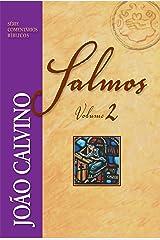 Salmos - Vol. 2 (Comentários Bíblicos João Calvino) eBook Kindle