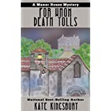 For Whom Death Tolls (Manor House Mystery Book 3)