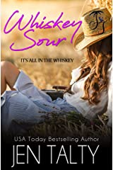 Whiskey Sour (It's All In the Whiskey Book 5) Kindle Edition