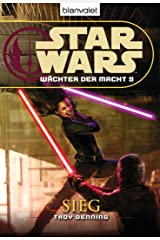 Star Wars Wächter der Macht 9: Sieg (German Edition) Kindle Edition