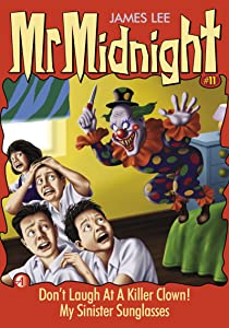 Mr Midnight #11: Don't Laugh At A Killer Clown! My Sinister Sunglasses