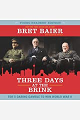 Three Days at the Brink: FDR's Daring Gamble to Win World War II (The Three Days Series Lib/E) Audio CD