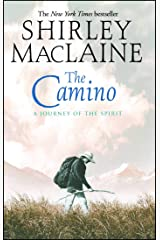 The Camino: A Journey of the Spirit Kindle Edition