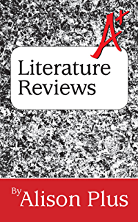 A  Guide to Literature Reviews  A  Guides to Writing Book