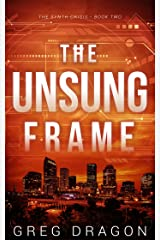 The Unsung Frame (The Synth Crisis Book 2) Kindle Edition