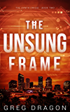 The Unsung Frame (The Synth Crisis Book 2)