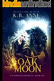 Oak Moon (The Goddess Chronicles Book 5)