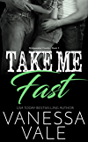 Take Me Fast (Bridgewater County Book 3)
