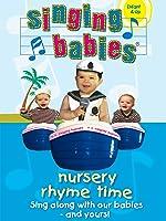 Singing Babies - Nursery Rhyme Time