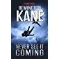 Never See It Coming (A Tanner Novel Book 36) (English Edition)