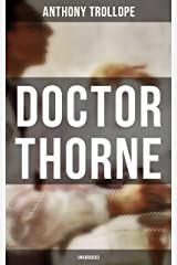 Doctor Thorne (Unabridged) Kindle Edition