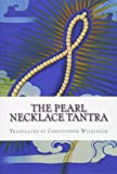 The Pearl Necklace Tantra: Upadesha Instructions of the Great Perfection