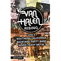 Van Halen Rising: How a Southern California Backyard Party Band Saved Heavy Metal book cover