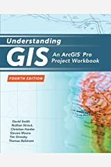 Understanding GIS: An ArcGIS Project Workbook Paperback
