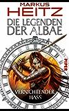 Die Legenden der Albae: Vernichtender Hass (Die Legenden der Albae 2)