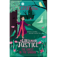 A Girl Called Justice: The Ghost in the Garden: Book 3 (English Edition)