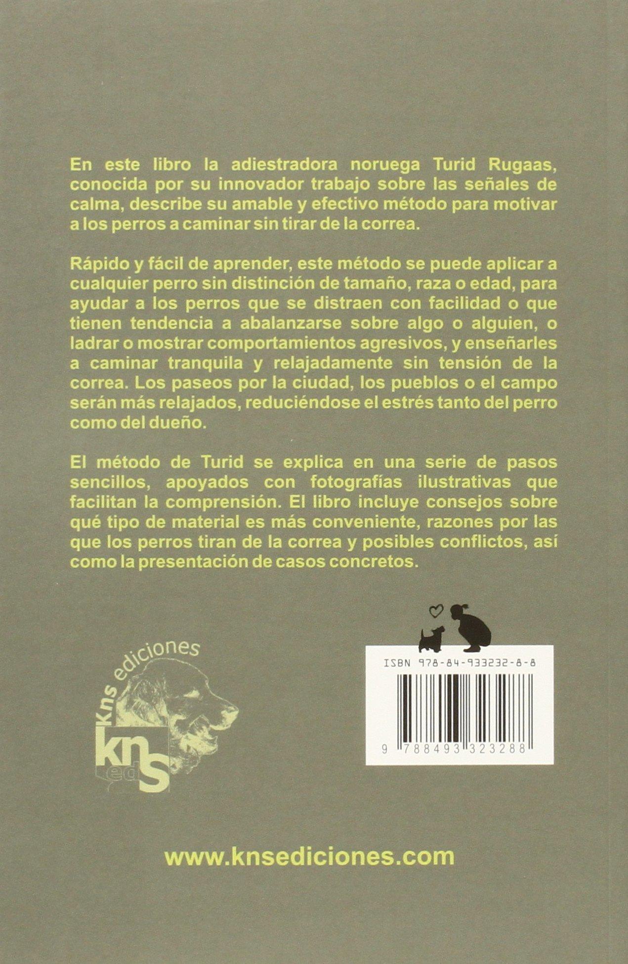 ¿que Puedo Hacer Cuando mi Perro Tira de la Correa?: 9788493323288: Amazon.com: Books