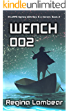 WENCH 002 — Book 2: A LitRPG Series With Sex & a Harem