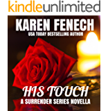 HIS TOUCH (The Surrender Series, Novella One)