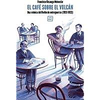 El café sobre el volcán: Una crónica del