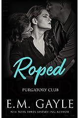 ROPED (Purgatory Club Series Book 1) Kindle Edition