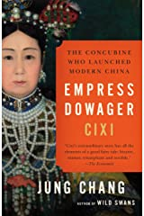 Empress Dowager Cixi: The Concubine Who Launched Modern China Paperback