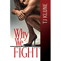 Why We Fight (At First Sight Book 4)
