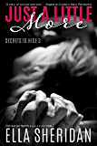 Just a Little More (Secrets To Hide Book 3)