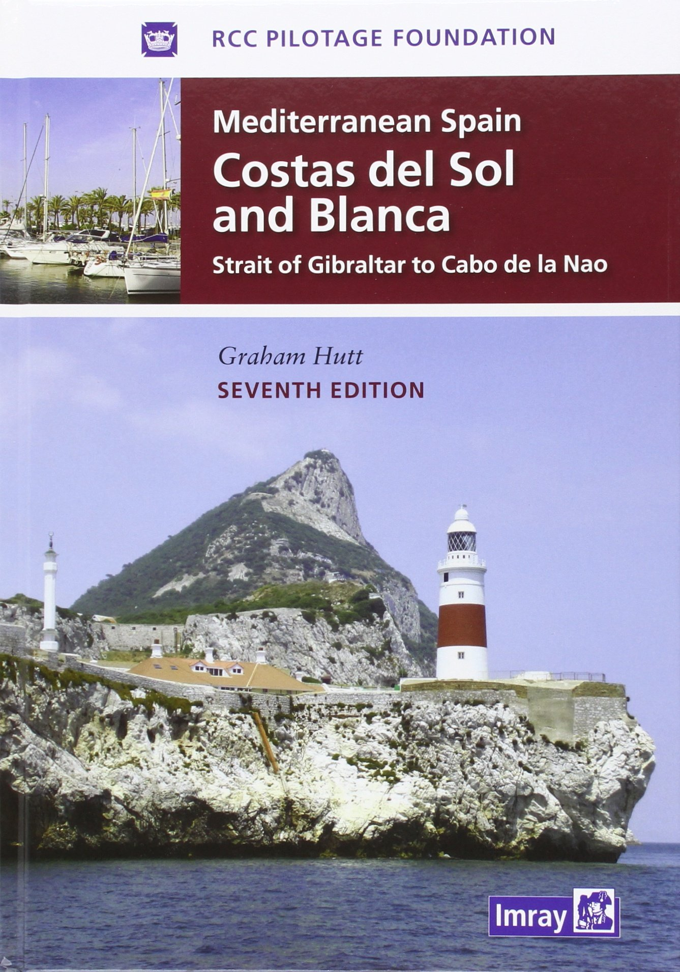 Mediterranean Spain - Costas Del Sol and Blanca: Strait of Gibraltar to Denia