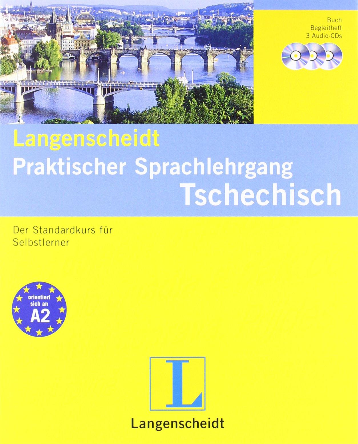 Langenscheidt Praktischer Sprachlehrgang Tschechisch - Buch, 3 Audio-CDs + Begleitheft: Der Standardkurs für Selbstlerner (Langenscheidt Praktische Sprachlehrgänge)