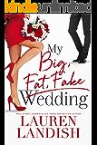 My Big Fat Fake Wedding
