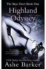 Highland Odyssey (The Skye Duet Book 1) Kindle Edition