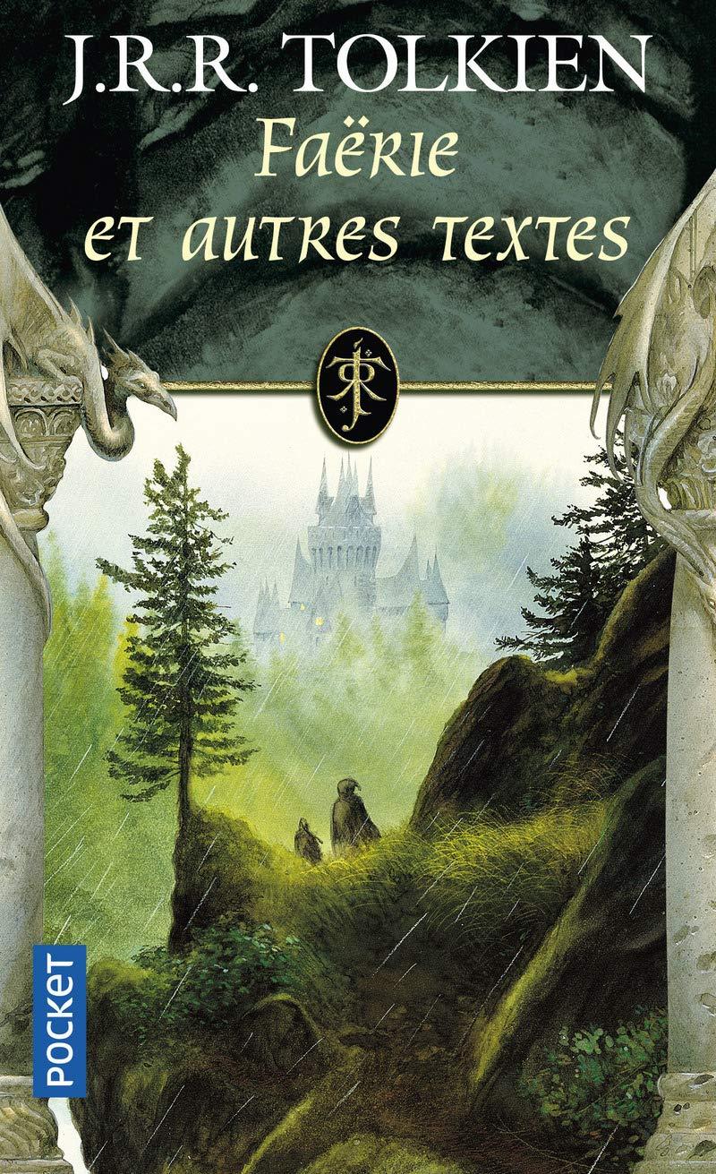Faërie Et Autres Textes John Ronald Reuel Tolkien 9782266155380